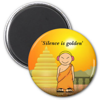 Silence is golden 6 cm round magnet