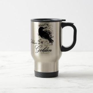 Silence is Golden - Black Bird Travel Mug