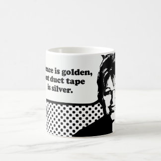 Silence is golden, but duct tape is silver mugs