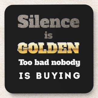 Silence is Golden Coaster