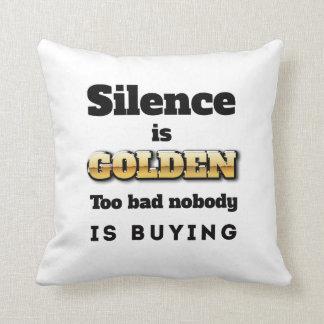 Silence is Golden Throw Pillows