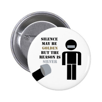 Silence is Golden Duct Tape Humor Button