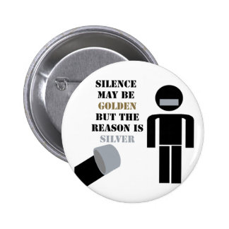 Silence is Golden Duct Tape Humor Buttons
