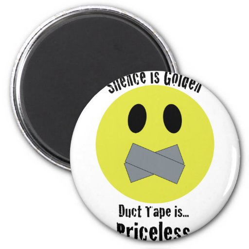 Silence is Golden Duct Tape is Priceless Magnets