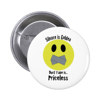 Silence is Golden Duct Tape is Priceless Pins