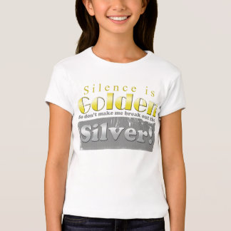 Silence is Golden Duct tape T Shirts