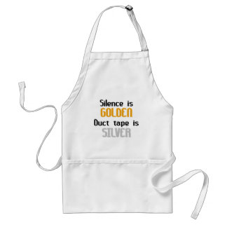 Silence is Golden Ductape is Silver Adult Apron