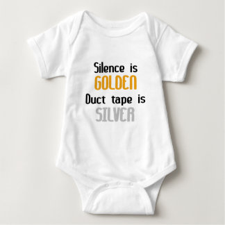 Silence is Golden Ductape is Silver Tee Shirts