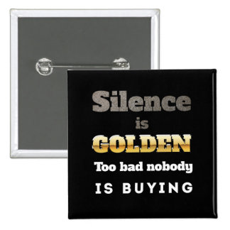 Silence is Golden Pin