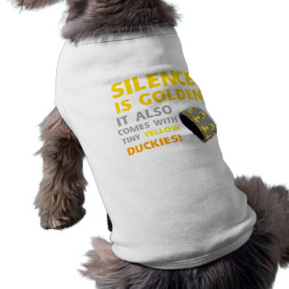 Silence Is Golden Rubber Ducky Duct Tape Humor Dog Shirt