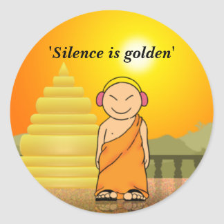 Silence is golden round stickers