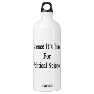 Silence It's Time For Political Science SIGG Traveller 1.0L Water Bottle