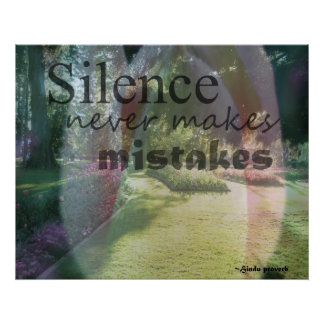 Silence never makes mistakes pink tulip poster