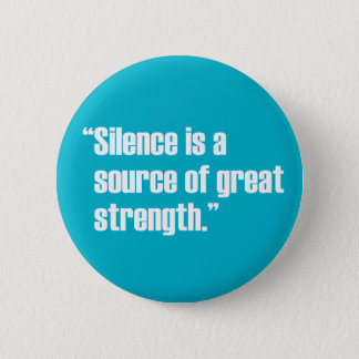 Silence & Strength Button