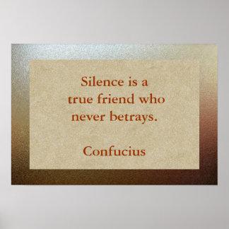 Silence true friend posters