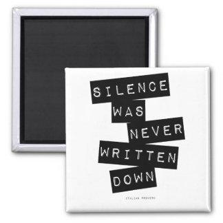 Silence was never written down... magnet