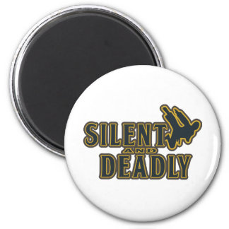 Silent and Deadly 6 Cm Round Magnet