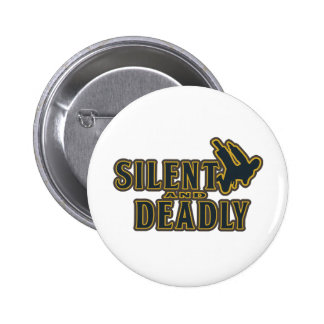 Silent and Deadly Pin
