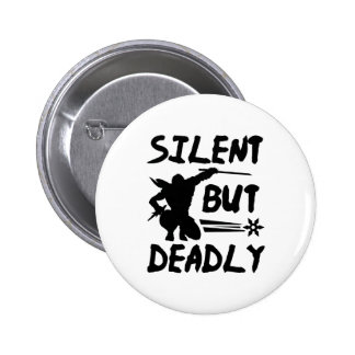 Silent But Deadly Pins