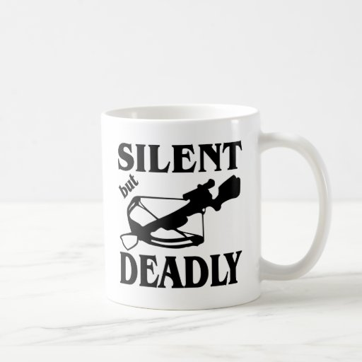 Silent But Deadly CrossBow Hunting Coffee Mug
