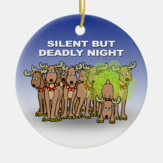 Silent But Deadly Night Ceramic Ornament