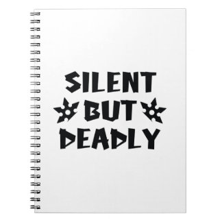 Silent But Deadly Note Book