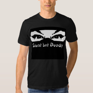 Silent But Deadly Shirt