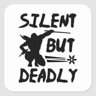 Silent But Deadly Square Sticker