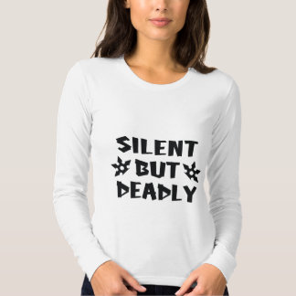 Silent But Deadly Tee Shirts