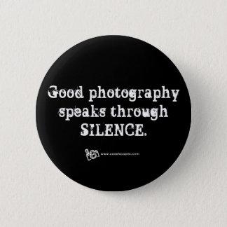 Silent Photography Quote 6 Cm Round Badge