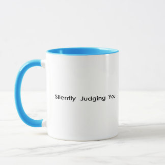 Silently Judging You Mug