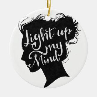 Silhouette - light up my mind round ceramic decoration