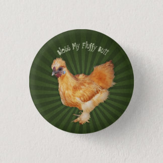 Silkies and Fluffy Butts 3 Cm Round Badge