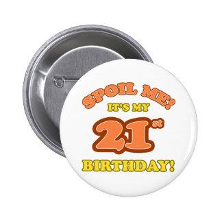 Silly 21st Birthday Present 6 Cm Round Badge