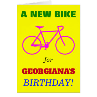 """Silly """"A NEW BIKE for NAME'S BIRTHDAY!"""" Card"""