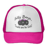Silly Boys Trucks Are For Girls Pink Cap