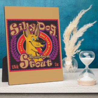 Silly Dog Bourbon Stout Plaque