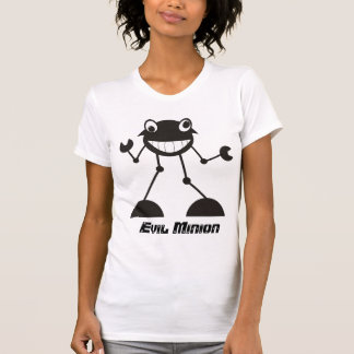 Silly Evil Robot - Evil Minion! T-Shirt