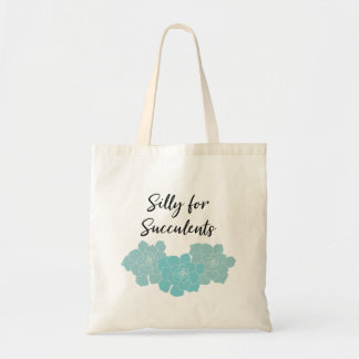 Silly for Succulents Tote Bag