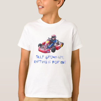 Silly Grown-Ups Kid Kart T-Shirt