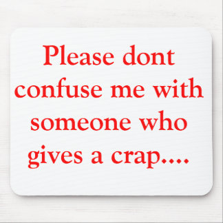 Silly quotes mouse pad