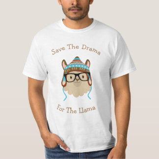 Silly Save The Drama For The Llama T-Shirt
