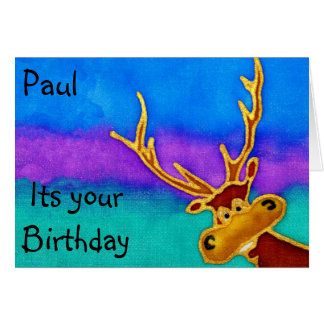 Silly Stag. Paul, its your birthday Card