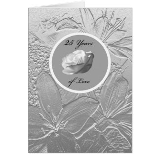 Silver Anniversary Card -- Silver Flowers