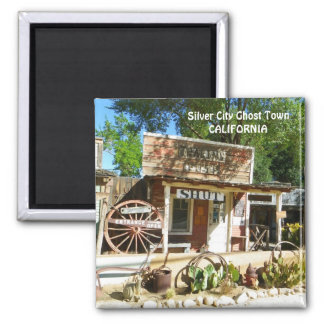 Silver City Ghost Town Magnet! Square Magnet