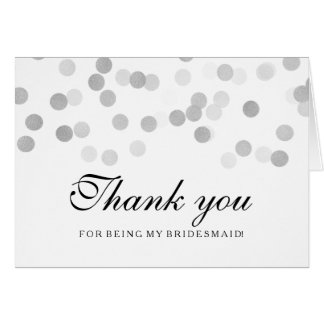 Silver Foil Glitter Lights Thank You Bridesmaid Greeting Card