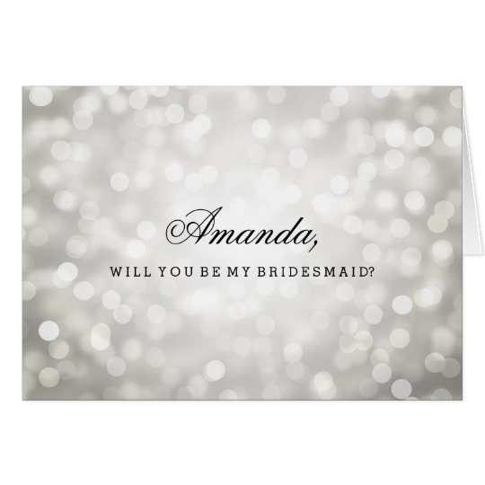 Silver Glitter Lights Be My Bridesmaid Card