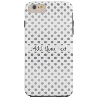 Silver Gradient Polka Dots by Shirley Taylor Tough iPhone 6 Plus Case