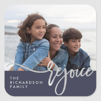 Silver Rejoice   Modern Typography with Photo Square Sticker