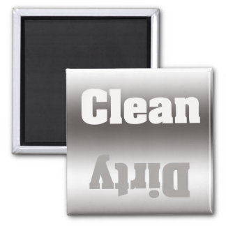 Silver Taupe Dirty Clean Magnet